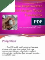 324059767-Asuhan-Keperawatan-Pasien-Dengan-Terapi-Trombolitik.pptx