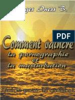 Comment Vaincre La Pornographie Et La Masturbation Par Georges Iness b