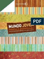 Fundação Setubal - Mundo Jovem, desafios e possibilidades (adolescentes).pdf
