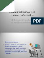 1.1. Concepto e Importancia - 1.2 Principios Administrativos.