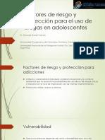 Factores de Riesgo y Protección Para El Uso