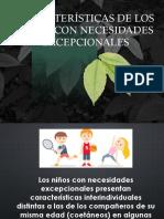 Caracteristicas de Los Niños Con Necesidades Excepcionales