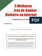 As 3 melhores maneiras de ganhar dinheiro na internet trabalhando em casa - Rogerio Job.pdf