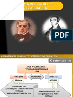 12 a Importância Dos Projetos Setembrista e Cabralista