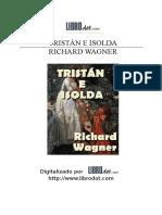 Wagner, Richard - Tristan e Isolda.pdf