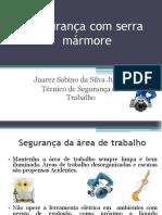Seguranca Com Serra Marmore