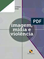 Imagem, Mídia e Violência