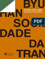HAN, Byung-Chul - Sociedade Da Transparência