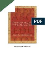 DocGo.net 107005966 Desmascarando as Seducoes Gary l Greenwald.pdf