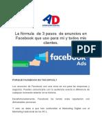 La Fórmula de 3 Pasos de Anuncios en Facebook Que Uso Para Mí y Todos Mis Clientes. (1)