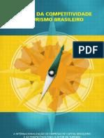 A Internacionalizaxo de Empresas de Capital Brasileiro e as Perspectivas Para o Setor de Turismo