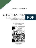 Dejvid Grejber Utopija Pravila