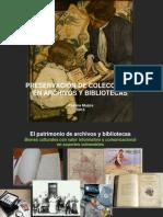 Preservación de Colecciones en Archivos y Bibliotecas
