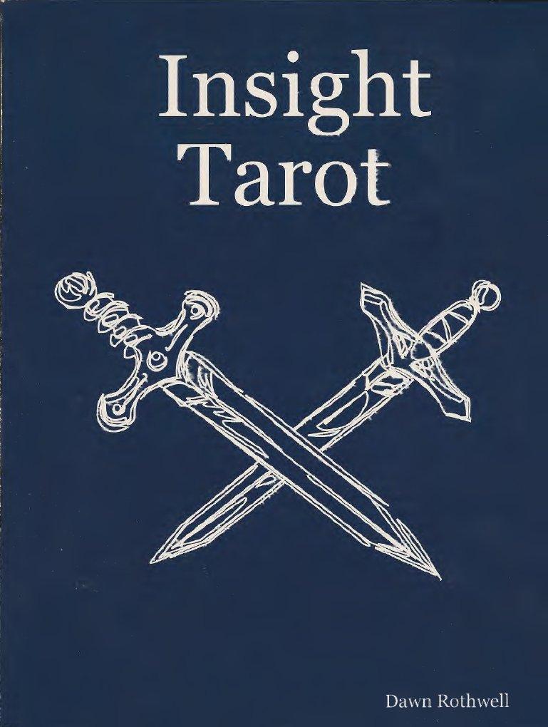 Insight Tarot Secrets Of Tarot Mastery By D Rothwell