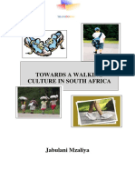 TOWARDS A WALKING CULTURE IN SOUTH AFRICA