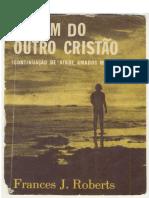 A Viagem do outro Cristão Cruzado - Cruzada da Luz.pdf