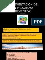 Implementación de Un Programa Preventivo