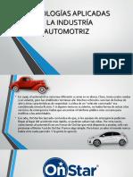 TECNOLOGÍAS APLICADAS  A LA INDUSTRIA AUTOMOTRIZ