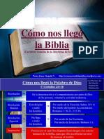 cc3b3mo-nos-llegc3b3-la-biblia.ppsx