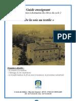 Guide Enseignant de La Soie Au Textile, Cycle 2