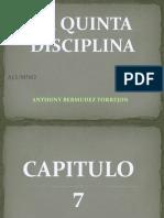 La Quinta Disciplina Capitulo 7