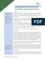Dental Age Estimation of 6-15 Year Old Indian Children Using Demirjian Method