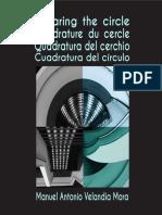 Squaring the circle/ Cuadratura del Circulo/ Quadratura del cerchio / Quadrature du cercle