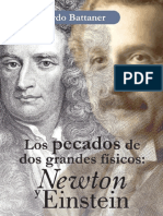 Los Pecados de Dos Grandes Físicos, Newton y Einstein - Eduardo Battaner