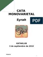 Cata Syrah