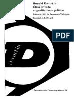Ronald Dworkin-Etica privada e igualitarismo politico.pdf