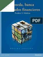 Moneda, banca y mercados financieros, 10ma Edición - Frederic S. Mishkin