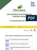 Apresentação Observatório Social POA 2º Quadrimestre - 17.09.18