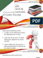 Lección 2.3 Segundo Nivel de Concreción Curricular, El Centro Escolar