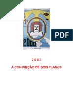 2000 - A Conjunção de Dois Planos