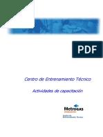 Actividades de Entrenamiento Metrogas 2006.