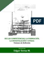 Serna de Las Competencias La Formación La Investigación y Otras 2011