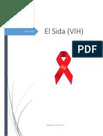 El Sida (VIH)
