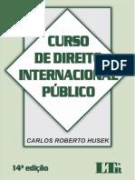 Curso de Direito Internacional Público Carlos Roberto Husek