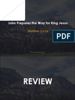 Matthew 3:1-12 - John Prepares the Way for King Jesus