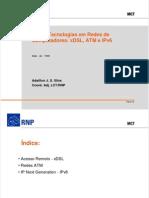 Novas Tecnologias Em Redes de Com Put Adores xDSL, ATM e IPv6