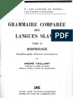 [Collection _Les Langues du monde_. Série grammaire, philologie, littérature, 12] André Vaillant - Grammaire comparée des langues slaves. Tome II, Morphologie. Deuxième partie, Flexion pronominale (1958., I.A.C)