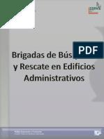 Manual Brigadas de Búsqueda y Rescate en Edificios Administrativos 2010.pdf