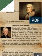 Unidad 3 Thomas Jefferson y La Compra de Luisiana - Óscar A Rúa