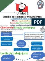 Unidad 2 - Tema 2.4 Clasificacion de Estudios de Tiempos