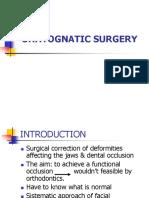 Orhtognatic Surgery