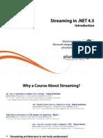 1 Streaming Dotnet 4 5 Slides