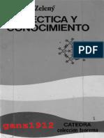 Zeleny, Jindrich - Dialéctica y Conocimiento