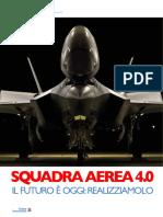 Squadra Aerea 4.0. Il futuro e' oggi