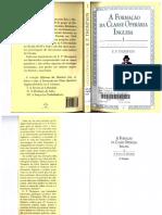 E. P. Thompson - A formação da classe operária inglesa - vol. I.pdf
