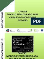 Canvas - Modelo Estruturado para a Criação de Modelos de Negócios